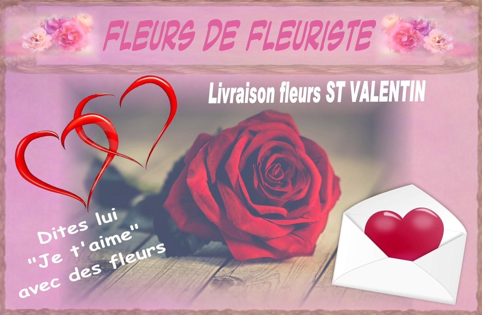 SAINT VALENTIN - LIVRAISON FLEURS POUR LA SAINT VALENTIN
